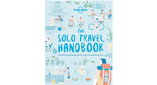 The Solo Travel Handbook. Copyright Lonely Planet 2018. All rights reserved.